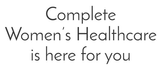 Complete Womens Healthcare is here for you Brisbane Gynaecologists Level 1 Bread House 49 Gregory Terrace Spring Hill QLD 4000